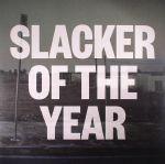 Slacker Of The Year