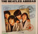 Abroad The 1965 North American Tour In Words & Music
