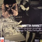 Homage To Delia Derbyshire: Hannett's Electronic Recordings