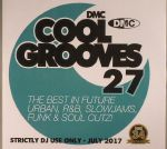 Cool Grooves 27: The Best In Future Urban R&b Slowjams Funk & Soul Cutz! (Strictly DJ Only)
