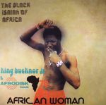 The Black Isaiah Of Africa: African Woman