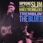 Tremblin' The Blues (reissue)