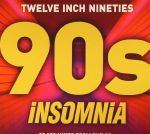 Twelve Inch Nineties: 90s Insomnia
