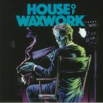 House Of Waxwork Issue #1