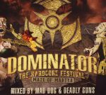 Dominator 2017: The Hardcore Festival