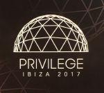 Privilege: Ibiza 2017