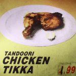 Tandoori Chicken: The Never Ending Story Vol 1