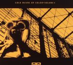 Cold Waves Of Color Volume 4