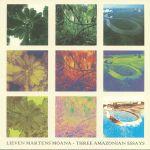 Three Amazonian Essays