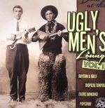 Down At The Ugly Men's Lounge Vol 1