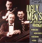 Down At The Ugly Men's Lounge Vol 2