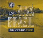 Viva Brazil: Sunandbass Sessions