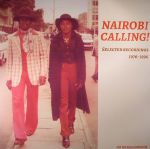 Nairobi Calling: Selected Recordings 1976-1996