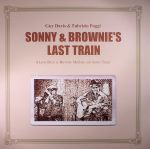 Sonny & Brownie's Last Train: A Look Back At Brownie McGhee & Sonny Terry