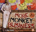 More Monkey Business: Boss Sounds From The Original Skinhead Era