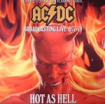 Hot As Hell: Broadcasting Live 1977-79