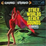 Other Worlds Other Sounds (reissue)