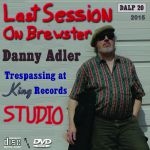 Last Session On Brewster: Trespassin' At King Records Studio