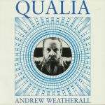 Andrew Weatherall - Qualia (Hoga Nord) *Preorder*