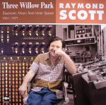 Three Willow Park: Electronic Music From Inner Space 1961-1971