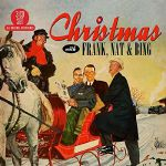 Christmas With Frank Nat & Bing