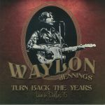 Turn Back The Years: Live In Dallas 75