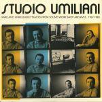 Studio Umiliani: Rare & Unreleased Tracks From Sound Work Shop Archives 1967-1983