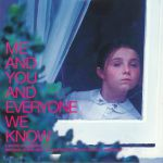Me & You & Everyone We Know (Soundtrack)