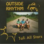 Tafi All Stars - Outside Rhythm LP (Autonomous Africa)