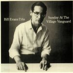 Sunday At The Village Vanguard (remastered)
