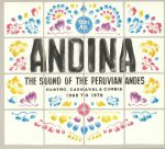 Andina: Huayno Carnaval & Cumbia The Sound Of The Peruvian Andes 1968-1978