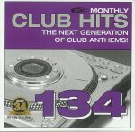 DMC Monthly Club Hits 134: The Next Generation Of Club Anthems! (Strictly DJ Only)