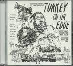 Turkey On The Edge (Soundtrack)