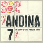 Andina 7: The Sound Of The Peruvian Andes