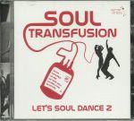 Let's Soul Dance 2: Soul Transfusion 1960-65