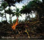 Metaphors: Selected Soundworks From The Cinema Of Apichatpong Weerasethakul