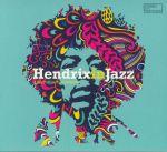 Hendrix In Jazz: A Jazz Tribute To Jimi Hendrix