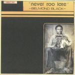 Never Too Late (reissue)