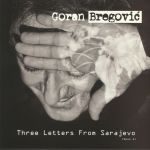 Three Letters From Sarajevo (Opus 1)