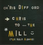 Chris To The Mill: The Solo Albums