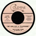 The FLYING STARS OF BROOKLYN NY - My God Has A Telephone