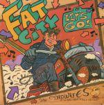 Fat City Let's Go!
