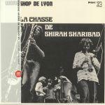 La Chasse De Shirah Sharibad (reissue)