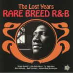 Rare Breed R&B: The Lost Years