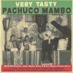 Very Tasty Pachuco Mambo