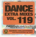 Dance Extra Mixes Vol 119 (Strictly DJ Only)