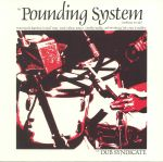 The Pounding System (Ambience In Dub) (reissue)