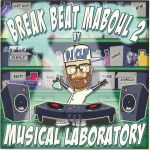 Break Beat Maboul 2: Musical Laboratory