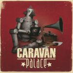Caravan Palace (reissue)