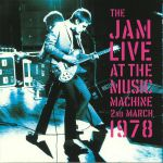 Live At The Music Machine 2nd March 1978